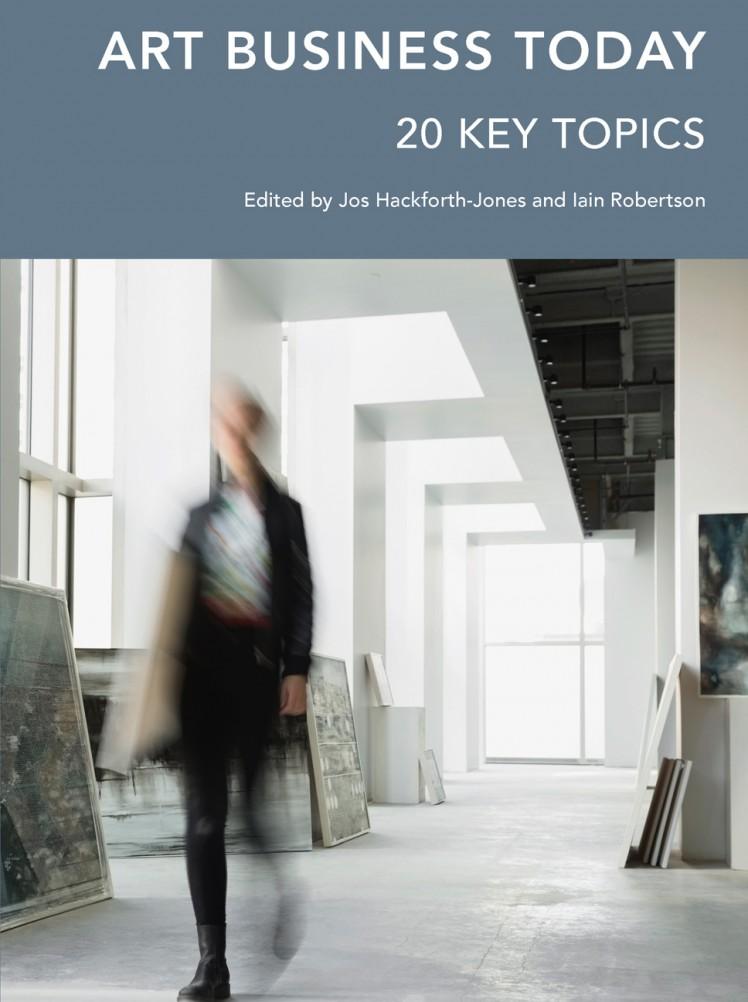 Art Business Today: 20 Key Topics